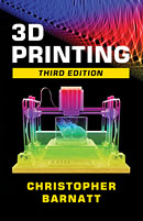 3D Printing: Third Edition